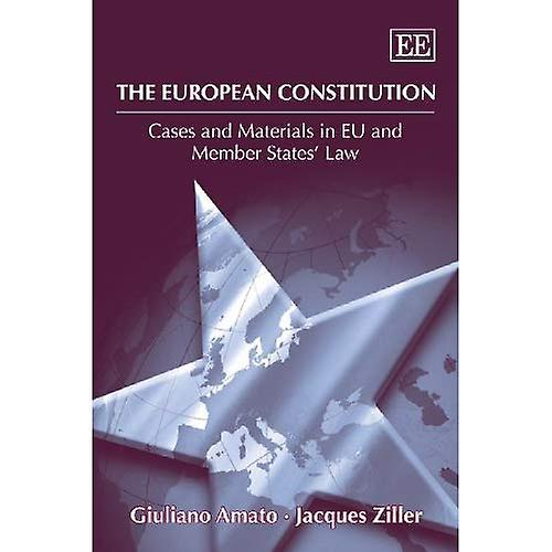 The European Constitution  Cases and Materials in EU and Member States& Law