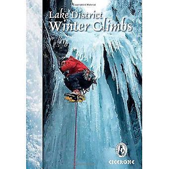 Lake District hiver montées: Neige, glace et mixte monte dans l'anglais du Lake District (Amp hiver Ski-alpinisme)