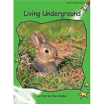 Living Underground: Level 4: Early (Red Rocket Readers: Non-fiction Set B)