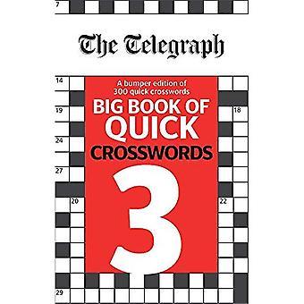 The Telegraph Big Book of Quick Crosswords 3 (The Telegraph Puzzle Books)