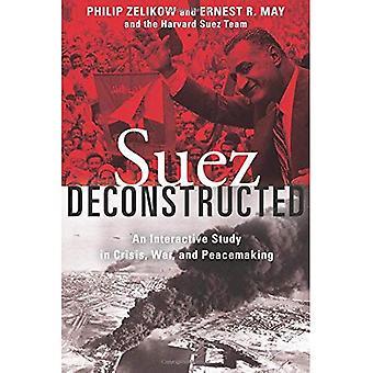 Suez gedeconstrueerd: Een interactieve studie in Crisis, oorlog en vrede