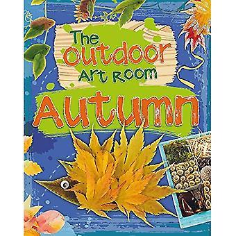 The Outdoor Art Room: Autumn (The Outdoor Art Room)