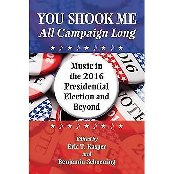 You Shook Me All Campaign Long: Music in the 2016 Presidential Election and Beyond