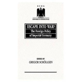 Échapper à la guerre à la politique étrangère de l'Allemagne impériale en Schollgen & Gregor