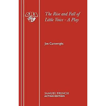 The Rise and Fall of Little Voice  A Play by Cartwright & Jim