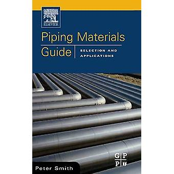 Piping Materials Guide by Smith & Peter