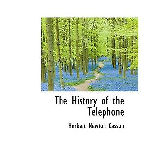 The History of the Telephone by Casson & Herbert Newton