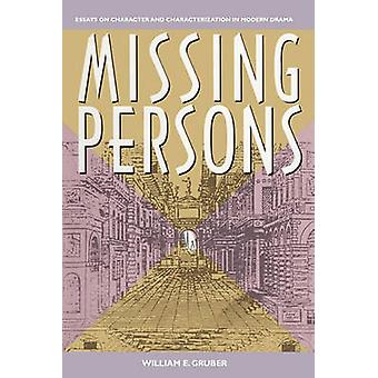 Missing Persons by Gruber & William E.