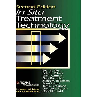 In Situ Treatment Technology Second Edition by Nyer & Evan