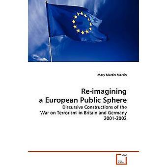 Een Europese publieke ruimte door Martin & Mary Martin proefuitzending