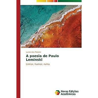 A poesia de Paulo Leminski by dos Passos Lucas