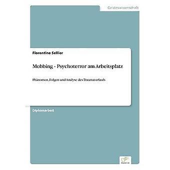 Mobbing  Psychoterror am Arbeitsplatz by Sellier & Florentine