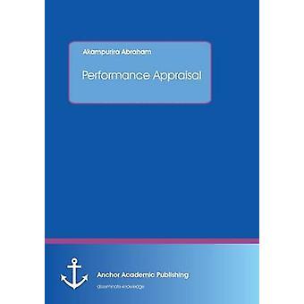 Performance Appraisal by Abraham & Akampurira