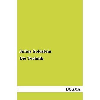 Die Technik by Goldstein & Julius