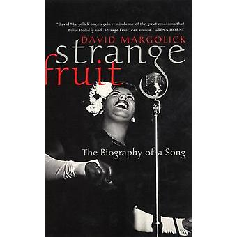 Strange Fruit - The Biography of a Song by David Margolick - 978006095