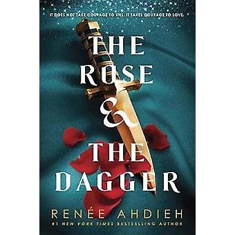 The Rose & the Dagger by Renee Ahdieh - 9780147513861 Book