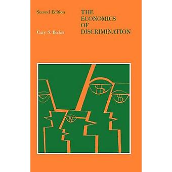 The Economics of Discrimination (2nd Revised edition) by Gary S. Beck
