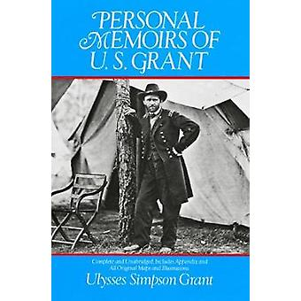 Personal Memoirs of U.S.Grant by Ulysses S. Grant - 9780486285870 Book