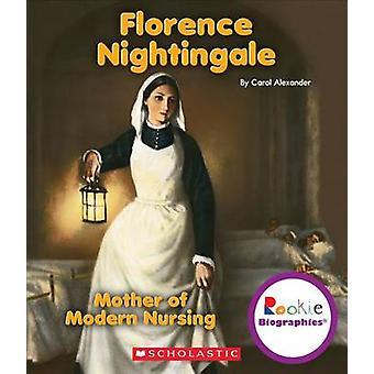 Florence Nightingale by Carol Alexander - 9780531214251 Book