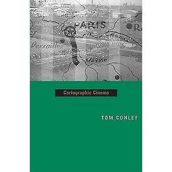 Cartographic Cinema by Tom Conley - 9780816643578 Book