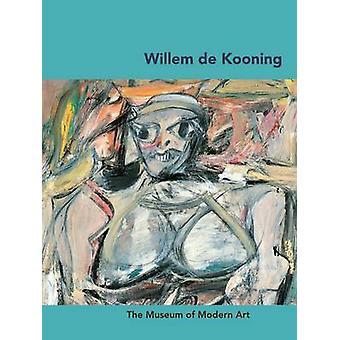 Willem De Kooning by Carolyn Lanchner - 9780870707889 Book