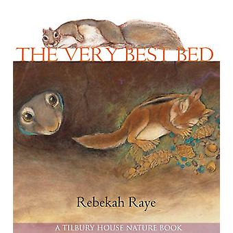 The Very Best Bed by Rebekah Raye - Rebekah Raye - 9780884484103 Book