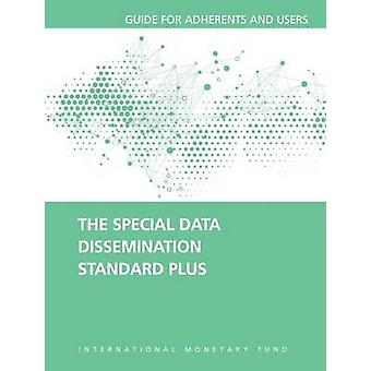 The Special Data Dissemination Standard Plus - Guide for Adherents and
