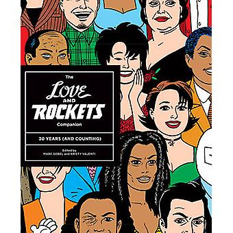 The Love and Rockets Companion - 30 Years (and Counting) by Marc Sobel