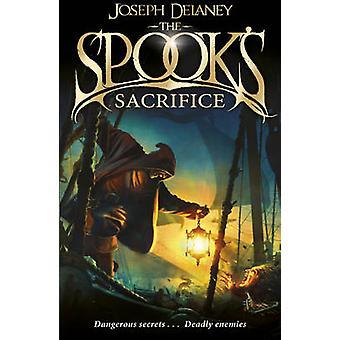 Den Spook ' s Sacrifice-bok 6 av Joseph Delaney-9781782952503 bok