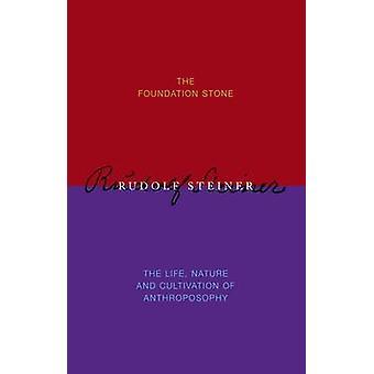The Foundation Stone by Rudolf Steiner - Johanna Collis - Pauline Weh