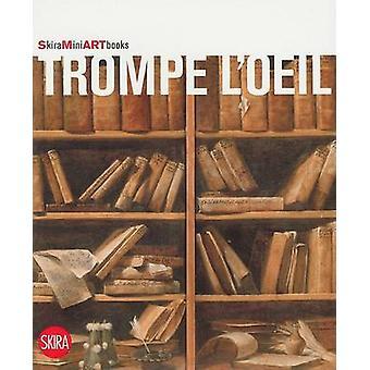 Trompe l'Oeil by Flaminio Gualdoni - 9788861305403 Book