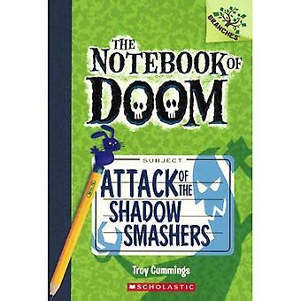 Angriff der Schatten Smashers (Notebook von Doom)