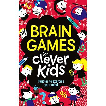 Brain Games For Clever Kids (Paperback) by Moore Gareth Dickason Chris