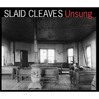 Slaid Cleaves - Unsung [CD] USA import