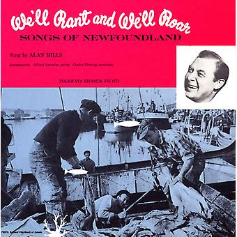 Alan Mills - We'Ll Rant & We'Ll Roar: Songs of Newfoundland [CD] USA import