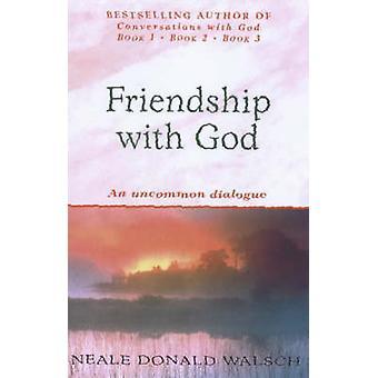Vriendschap met God - een ongewoon dialoog door Neale Donald Walsch - 97