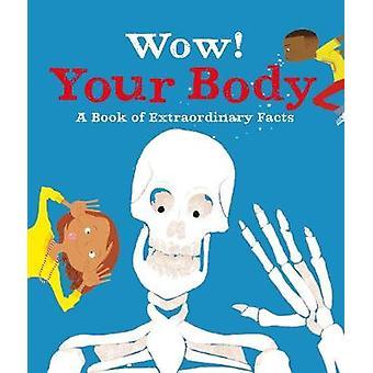 Wow! Menselijk lichaam door Wow! Menselijk lichaam - 9780753443361 boek