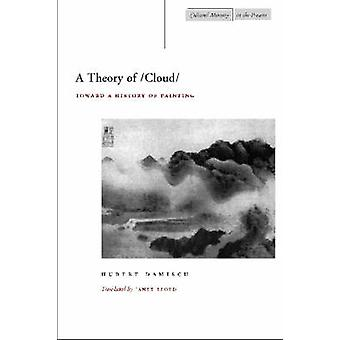 A Theory of Cloud - Toward a History of Painting by Hubert Damisch - J
