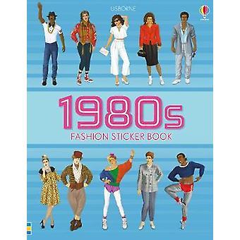 1980-tallet mote klistremerke bok av 1980-tallet mote klistremerke bok - 9781474936