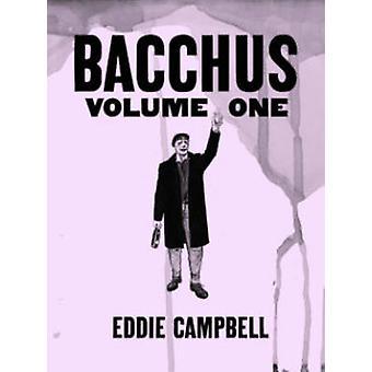 Bacchus Omnibus - Volume 1 by Eddie Campbell - Eddie Campbell - 978160
