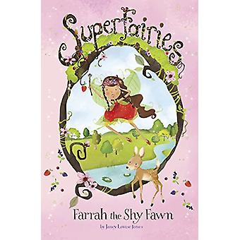 Farrah the Shy Fawn by Janey Louise Jones - Jennie Poh - 978178202533