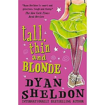 Tall - Thin and Blonde by Dyan Sheldon - 9781844286348 Book