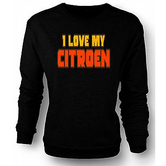 Mens Sweatshirt I love my Citroen - Car Enthusiast