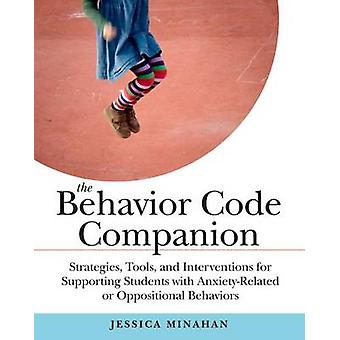 The Behavior Code Companion - Strategies - Tools - and Interventions f
