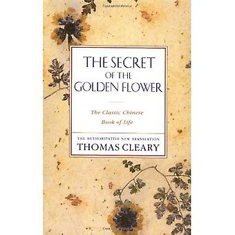 The Secret of the Golden Flower: The Classic Chinese Book of Life