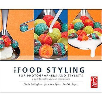 Mer mat Styling för fotografer & stylister: en guide till att skapa egna aptitretande konst