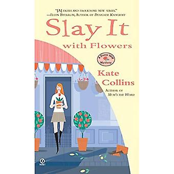 Slay It with Flowers: A Flower Shop Mystery (Flower Shop Mysteries)