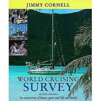World Cruising Survey: An Overview of Boats, Gear and Life on Board