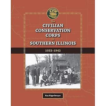 El cuerpo de conservación civil en el sur de Illinois, 1933-1942 (libros de Shawnee)