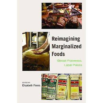 Reimagining marginaliserade livsmedel
